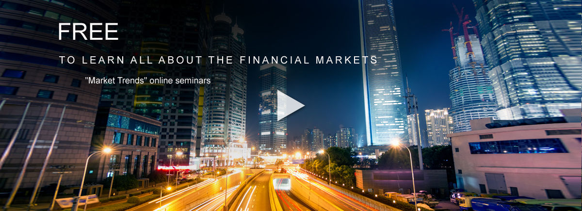 "Free to learn all about the financial markets. ""Market Trends"" online seminars."